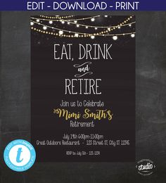 Eat Drink and Retire Chalkboard Style Retirement Retirement Party Invitations, Retirement Invitation Template, Printable Invitation Templates, Retirement Party Decorations, Retirement Parties, Retirement Planning, Retirement Celebration, Party Planning, Chalkboard Art