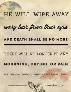 there will no longer be any mourning, crying, or pain....