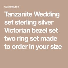 Tanzanite Wedding set sterling silver Victorian bezel set two ring set made to order in your size Wedding Sets, Victorian, Sterling Silver, Rings, Etsy, Ring, Jewelry Rings