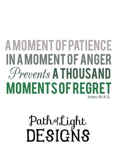 A Moment of Patience  Imam Ali Quote by PathOfLightDesigns on Etsy, $7.00