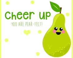 #Cheerup someone close to you and let them that you are just pear-fect for them.  Say it with #123G! Bring on a #smile