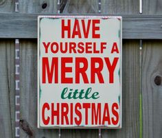 Merry 2014 Christmas Sign, 2014 Christmas Sign:  Have yourself a merry little #2014 #Christmas