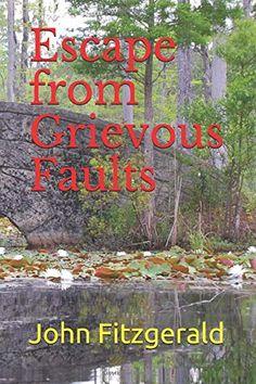 Escape from Grievous Faults John Fitzgerald, Fiction Books, Amazon, Amazons, Riding Habit