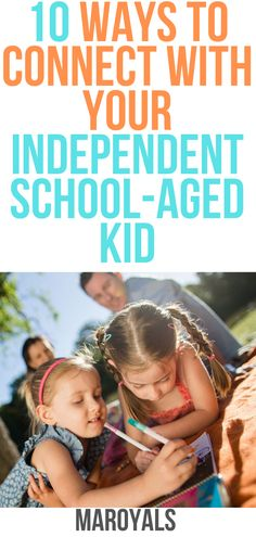 10 Ways to Connect With Your Independent School-Aged Kid Parenting Advice, Natural Parenting, All About Pregnancy, Independent School, Under My Skin, Thing 1, Do Homework, First Time Moms, Family Traditions