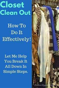 Fashion Beyond Forty: Closet Clean Out - How To Do It Effectively!