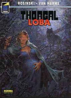 """""""Loba"""" (""""Thorgal""""), de Grzegorz Rosinski y Jean Van Hamme. Editado por Norma."""