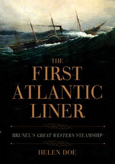 The first ever history of Isambard Kingdom Brunel's forgotten first ship, the SS Great Western, the fastest and largest Atlantic Steamship of its day.