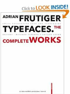 Adrian Frutiger  Typefaces by Heidrun Osterer. $110.72. Edition - 1. Publication: October 30, 2008. Publisher: Birkhäuser Architecture; 1 edition (October 30, 2008). 460 pages