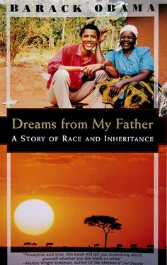 "1995: Obama's biography ""Dreams from My Father: A story of Race and Inheritance"", is published."