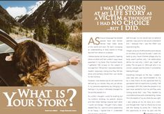You don't have to continue living out your life story of being a victim! Maybe it's time to CHANGE YOUR STORY!! If I can do it, so can you. Learn how by reading my article published in this month's Great Health Guide.