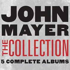 The Collection by John Mayer