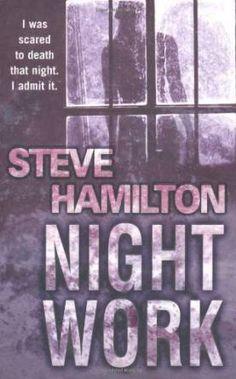 Night Work by Steve Hamilton
