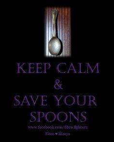 Multiple sclerosis...Keep Calm...spoons