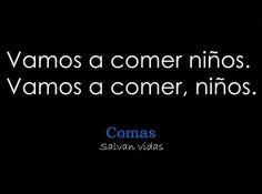 La coma...