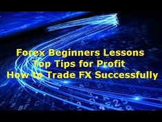 Forex Lessons for Beginners Good video tutorial on what it takes to win at Forex trading really good insight into the mindset you need to make consistent profits.