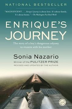 Free eBook Enrique's Journey: The Story of a Boy's Dangerous Odyssey to Reunite with His Mother Author Sonia Nazario Enrique's Journey, Journey 2014, Best Biographies, Free Reading, Reading Books, Reading Lists, Nonfiction Books, Great Books, Reading Online