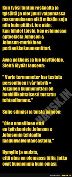Aloittaa päiväsi hymy! Science And Nature, Motto, Cool Pictures, Texts, Haha, Funny Memes, Wisdom, My Love, Words