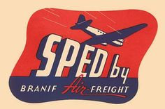 Sped by Branif Air Freight