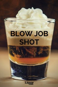 The Blow Job Shot: This layered shot originated around the early in the U. and is meant to be imbibed hands-free. Don't be turned off by its scandalous name, this is quite the delicious amerreto Irish cream and whipped cream Liquor Drinks, Alcoholic Drinks, Beverages, Cocktail Shots, Cocktail Recipes, Verrine Fruit, Alcohol Drink Recipes, Shot Recipes, Salad Recipes