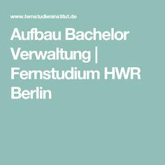 Aufbau Bachelor Verwaltung   Fernstudium HWR Berlin