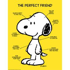 """Peanuts Quotes On Friendship and Eureka Classroom Posters, Measures: """" X """" - Peanuts The Perfect Friend Snoopy Classroom, Classroom Posters, Classroom Themes, Classroom Signs, School Posters, School Classroom, Snoopy Love, Snoopy And Woodstock, Happy Snoopy"""