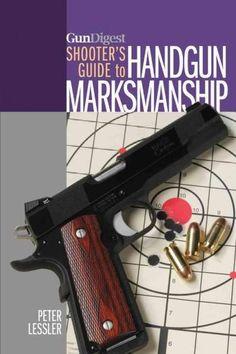 Gun Digest Shooter's Guide to Handgun Marksmanship Find our speedloader now! http://www.amazon.com/shops/raeind