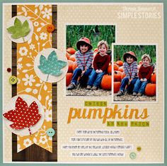 #papercraft #scrapbook #layout    Donnajazz's Gallery: cutest pumpkins in the patch {Simple Stories}