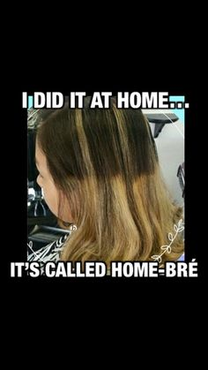 Exactly why I don't do hair at home