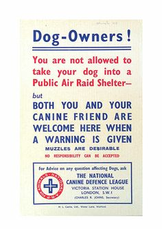 Credit: Sussex University Mass Observation Archive A public information poster issued by the National Canine Defence League