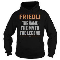 FRIEDLI The Myth, Legend - Last Name, Surname T-Shirt