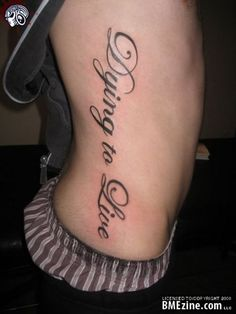 """Rib-Cage tattoo """"dying to live"""" life quotes tattoo design for men Bff Tattoos, Cute Best Friend Tattoos, Names Tattoos For Men, Side Tattoos, Couple Tattoos, Tattoos For Women, Faith Tattoos, Clock Tattoos, Symbols Tattoos"""