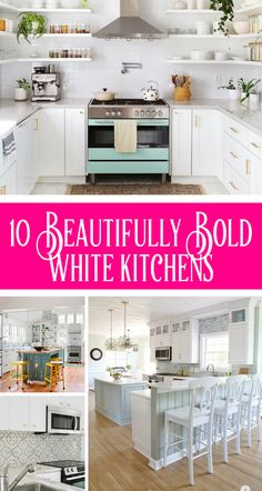 White kitchens DO NOT have to be boring. They can be bold and here are 10 of my favorite beautifully bold white kitchens, and what I adore about them.