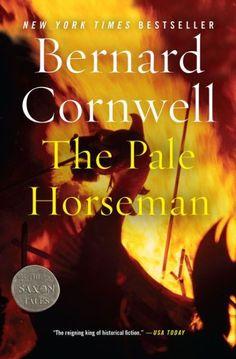The Pale Horseman (Last Kingdom Series #2) (Saxon Tales)