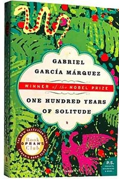One Hundred Years of Solitude (1967, Columbia): Gabriel García Márquez tells the story of a city of mirrors and a family who cannot seem to escape misfortune