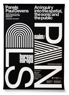 Panels Paul Devens - An inquiry into the spatial, the sonic and the public - NAIM/Bureau Europa Maastricht-Plakat Graphic Design Studios, Graphic Design Posters, Graphic Design Typography, Graphic Design Inspiration, Poster Designs, Typography Art, Typo Poster, Typographic Poster, Cover Design