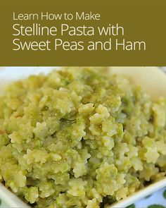 ... how to make stelline pasta with sweet pea and ham sauce for your baby