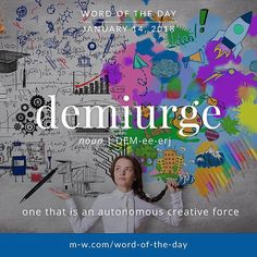 @Regrann from @merriamwebster - Todays #wordoftheday is demiurge . #language #merriamwebster #dictionary #creativity
