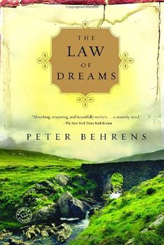 The Law of Dreams: A Novel by Peter Behrens
