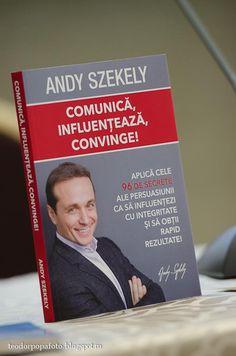 cartea comunica, influenteaza, convinge andy szekely 2