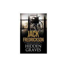Hidden Graves : A Pi Mystery Set in Chicago (Hardcover) (Jack Fredrickson)