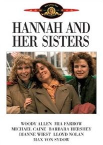 Hannah and Her Sisters // Dir: Woody Allen // Cast: Mia Farrow, Barbara Hershey, Dianne Wiest, Michael Caine, Woody Allen. Barbara Hershey, Maureen O'sullivan, Mia Farrow, Woody Allen, Max Von Sydow, Carrie Fisher, Joanna Gleason, Movies To Watch, Good Movies