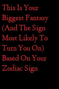 This Is Your Biggest Fantasy (And The Sign Most Likely To Turn You On) Based On Your Zodiac Sign Relationship Talk, Relationship Struggles, Relationships Love, Astrology Zodiac, Astrology Signs, Aries, Astro Horoscope, Horoscope Signs, Zodiac City