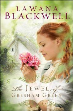 The Jewel of Gresham Green (The Gresham Chronicles Book #4) - Kindle edition by Lawana Blackwell. Religion & Spirituality Kindle eBooks @ Amazon.com.