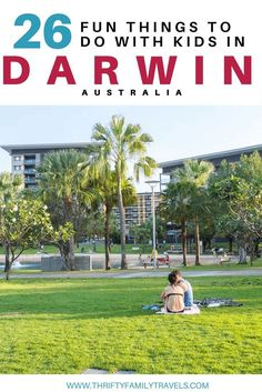 Best Things to do in Darwin - Thrifty Family Travels Darwin Australia, Visit Australia, Australia Travel, Travel Expert, Travel Guides, Travel Tips, Travel With Kids, Family Travel, Stuff To Do