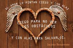 Frase sobre el amor - Jacinto Benavente