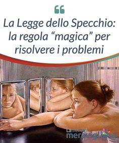"La Legge dello Specchio: la regola ""magica"" per risolvere i problemi. La Legge dello #Specchio ci dice che l'origine dei nostri #sentimenti #negativi verso una determinata persona risiede nel nostro #cuore e non nell'altro. Agoraphobia, Curious Cat, Leis, Oracle Cards, Jouer, Self Improvement, Self Help, Peace And Love, Chakra"