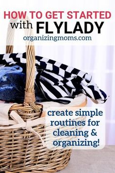 How to Get Started With FlyLady – Organizing Moms Create simple routines for cleaning, decluttering and organizing with the FlyLady method. This post outlines how to get started! Deep Cleaning Tips, House Cleaning Tips, Spring Cleaning, Cleaning Hacks, Zone Cleaning, Cleaning Routines, Organizing Tips, All You Need Is, Clean Baking Pans