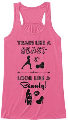 """Train like a Beast; Look like a Beauty!"" The perfect Tee to sum up what it's all about while training and living a healthy and fit life. This is a one of a kind Tee that's only available here. Perfect for those gym days! Don't miss your chance and get yours now!"