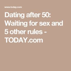 dating rules for over 60