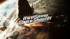 ApkDriver - Latest Android Apps,Games and News: Awesome Space Shooter v1.4.0 apk
